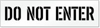 Do Not Enter Pavement Stencil