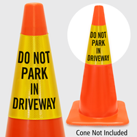 Do Not Park In Driveway Cone Collar