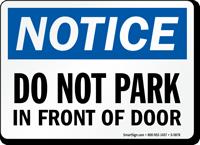 Don't Park In Front Of Door Sign