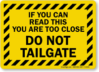 Do Not Tailgate with Striped Border Sign