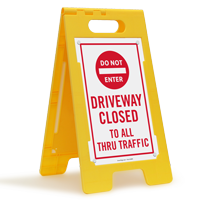 Driveway Closed, Do Not Enter FloorBoss Sign