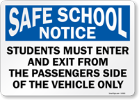 Students Must Enter Exit From Passenger Side Sign