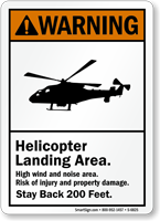 Helicopter Landing Area ANSI Warning Sign