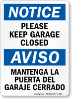 Bilingual Please Keep Garage Closed Sign