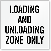 Loading Unloading Zone Only Parking Lot Stencil