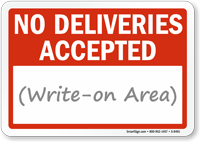 No Deliveries Accepted Sign