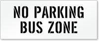No Parking, Bus Zone Pavement Stencil