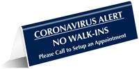 No Walk-Ins Tabletop Sign