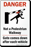 Not A Pedestrian Walkway Sign