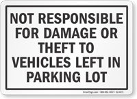 Not Responsible For Damage Or Theft Parking Lot Sign