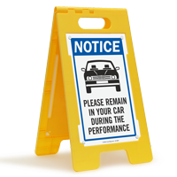 NOTICE: Please Remain in Your Car During the Performance FloorBoss Sign