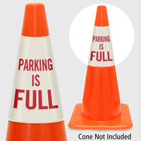 Parking Is Full Cone Collar