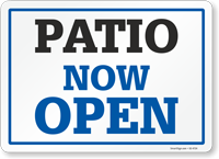 Patio Now Open, Rigid Sign