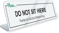 Please Do Not Sit Here Social Distancing Desk Sign