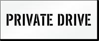 Private Drive Pavement Stencil