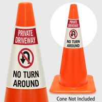 Private Driveway No Turn Around Cone Collar