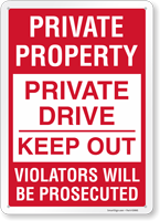 Private Property Private Drive Keep Out Sign