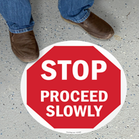 Proceed Slowly Stop Floor Sign