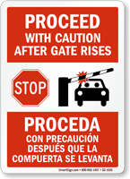Proceed With Caution After Gate Rises Sign
