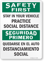 Safety First Stay In Your Vehicle Bilingual Social Distancing Sign