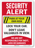 Security Alert Lock Your Car Park At Your Own Sign