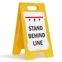 Stand Behind Line FloorBoss Sign