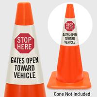 Stop Here Gates Open Toward Vehicle Cone Collar