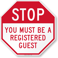 STOP - Registered Guest Only Sign