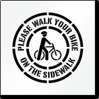 Walk Your Bike On The Sidewalk Stencil