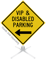 VIP And Disabled Parking Left Arrow Roll-Up Sign
