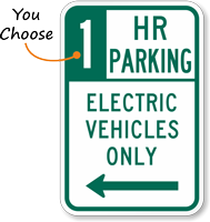 2 Hour Parking Electric Vehicles Left Arrow Sign