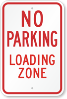 No Parking Loading Zone MUTCD Sign