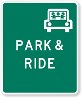 PARK & RIDE -Traffic Sign