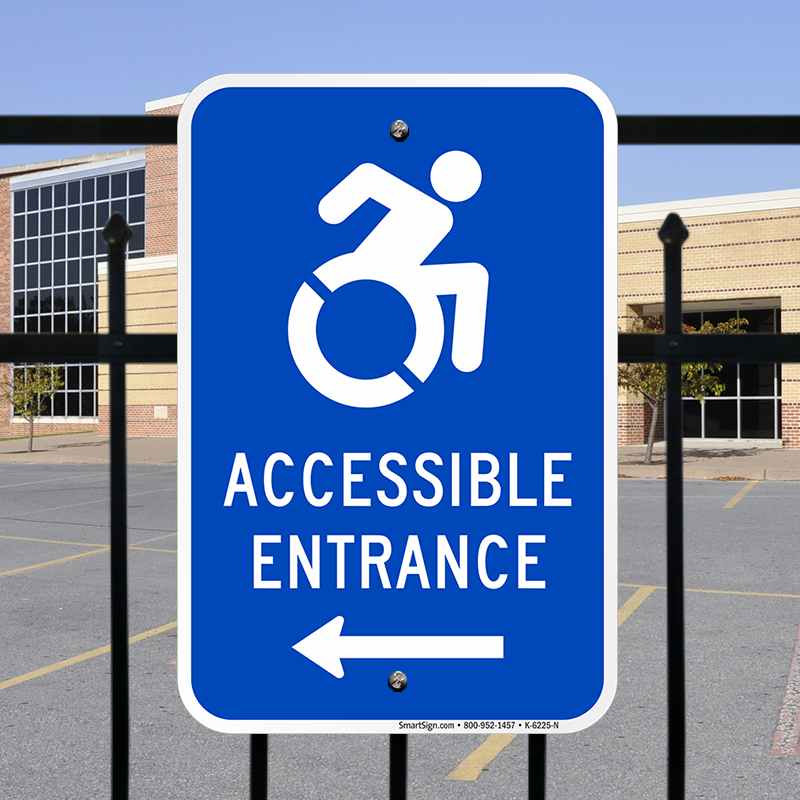 Accessible Entrance Left Arrow Sign Sku K 6225 N