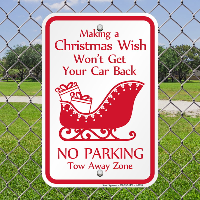Christmas No Parking Tow Away Zone Sign