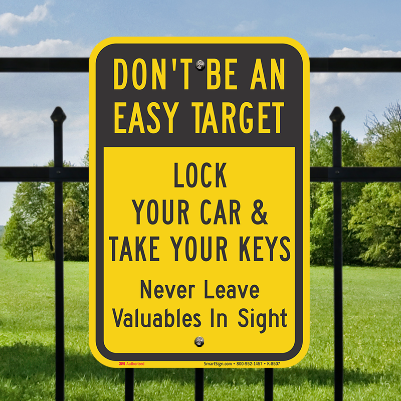 Lock Your Car & Take Keys Sign