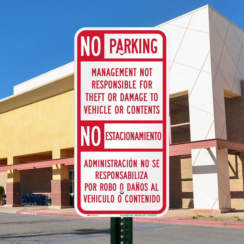 Car Theft Escape Parking: No Parking Management Not Responsible Theft Bilingual Sign