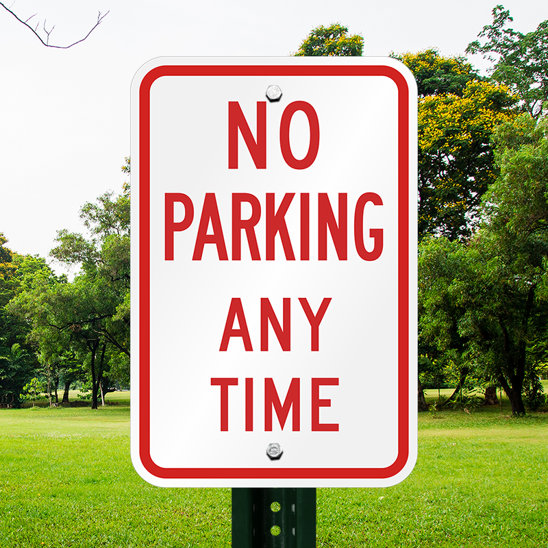 Best Selling No Parking Any Time Sign Sku K 1625