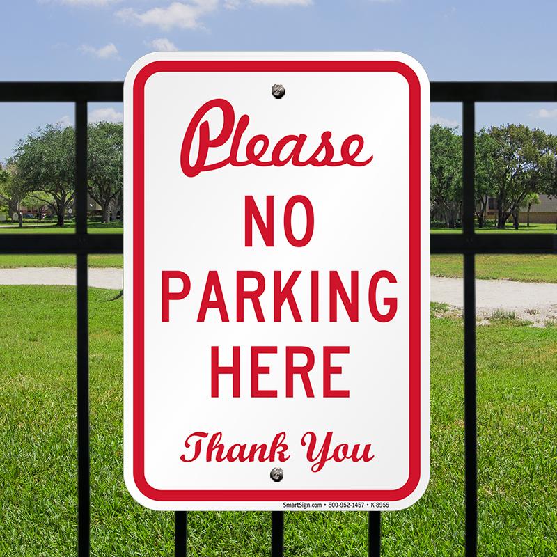 NO PARKING PLEASE SIGN