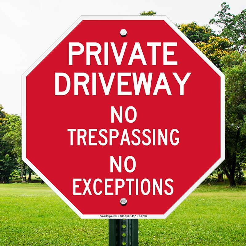 Private Driveway No Trespassing Sign, SKU: K-6768