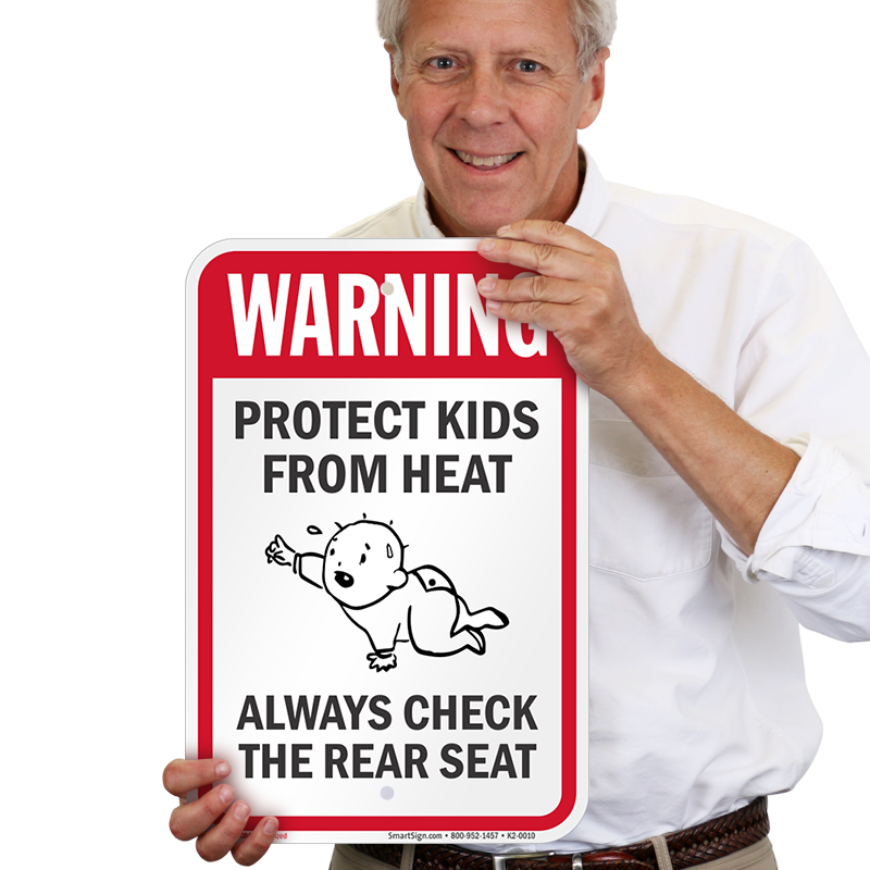 Protect Kids From Heat, Always Check Rear Seat Warning