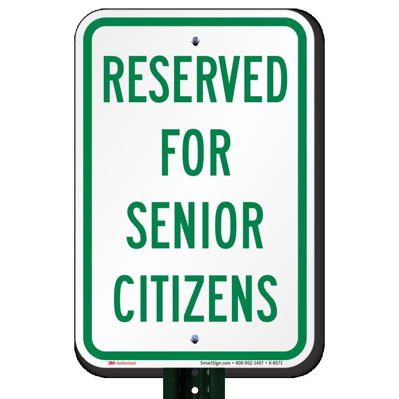 Reserved For Senior Citizens Sign , SKU: K-8571