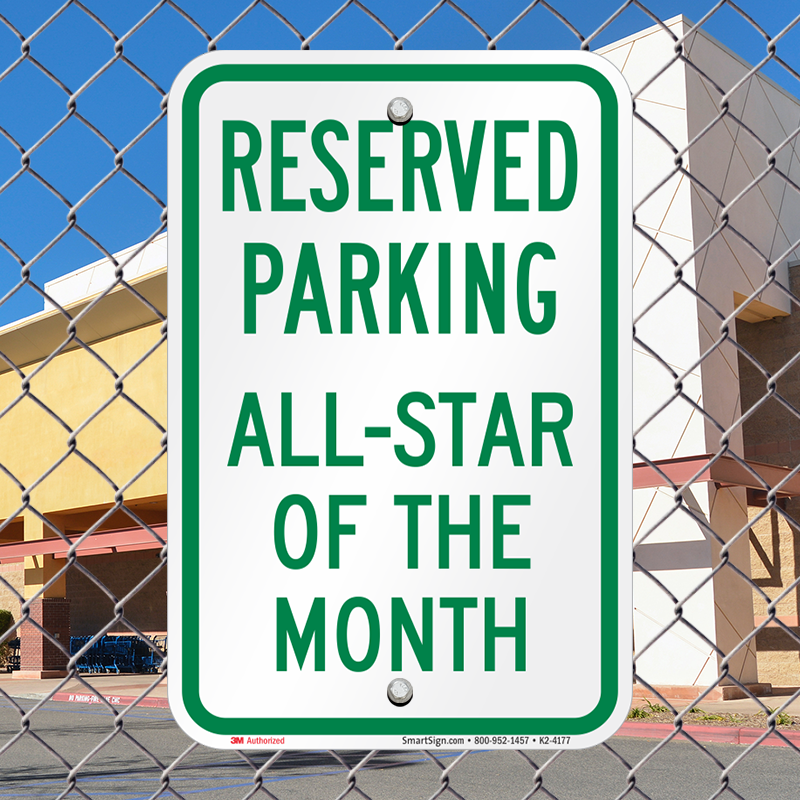 Reserved Parking All Star Of The Month Sign, SKU: K2-4177