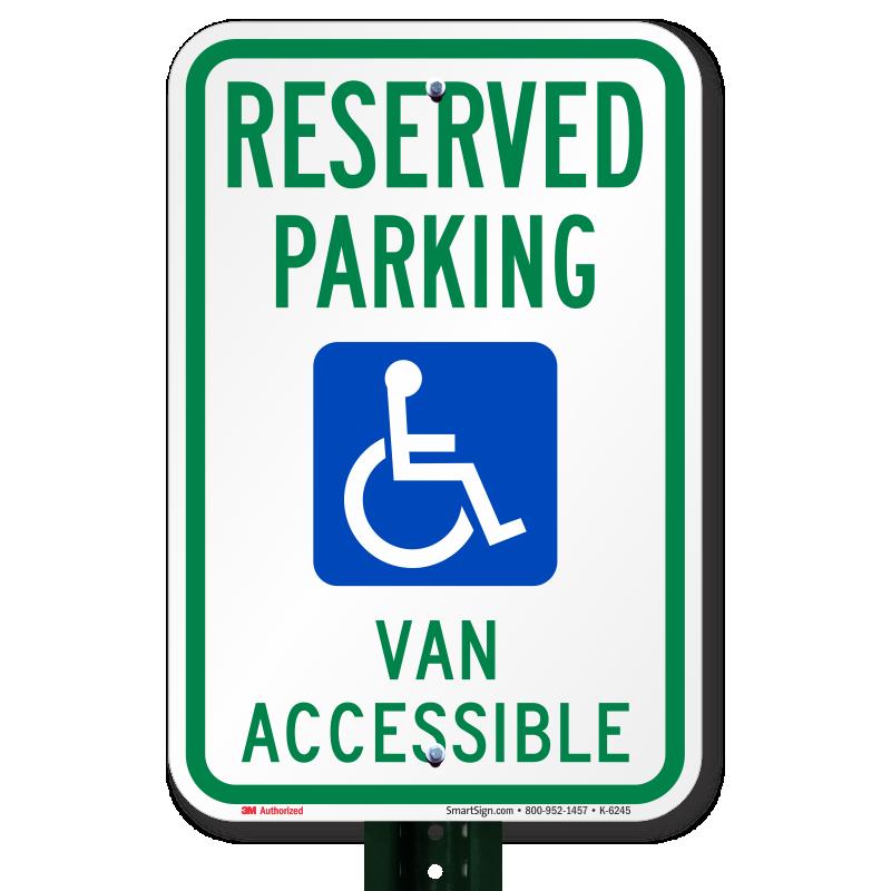 Reserved Parking Van Accessible Sign Sku K 6245