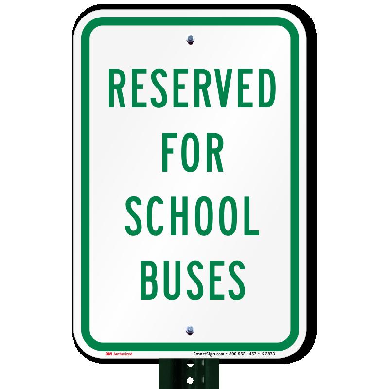 reserved for school buses sign sku k2873