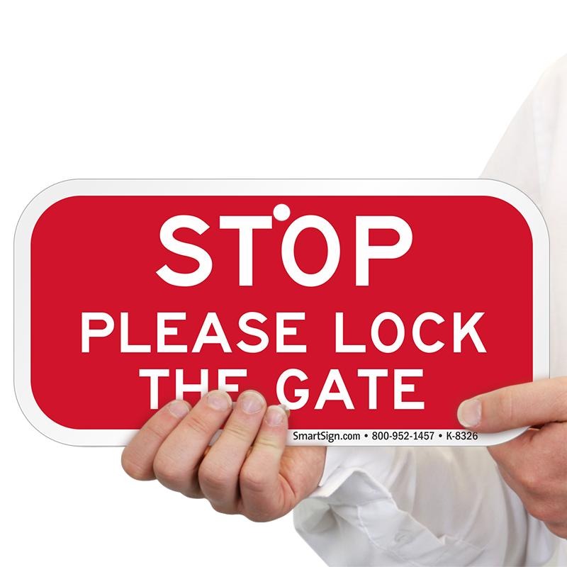 Stop please lock the gate sign security door sku