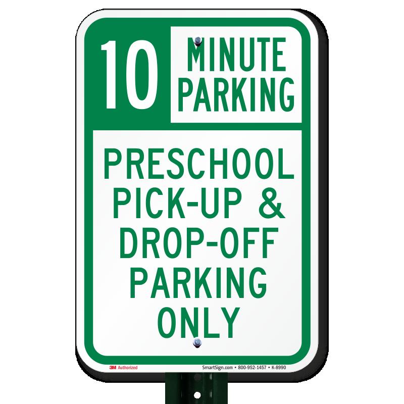 preschool pick up drop off parking sign sku k 8990. Black Bedroom Furniture Sets. Home Design Ideas