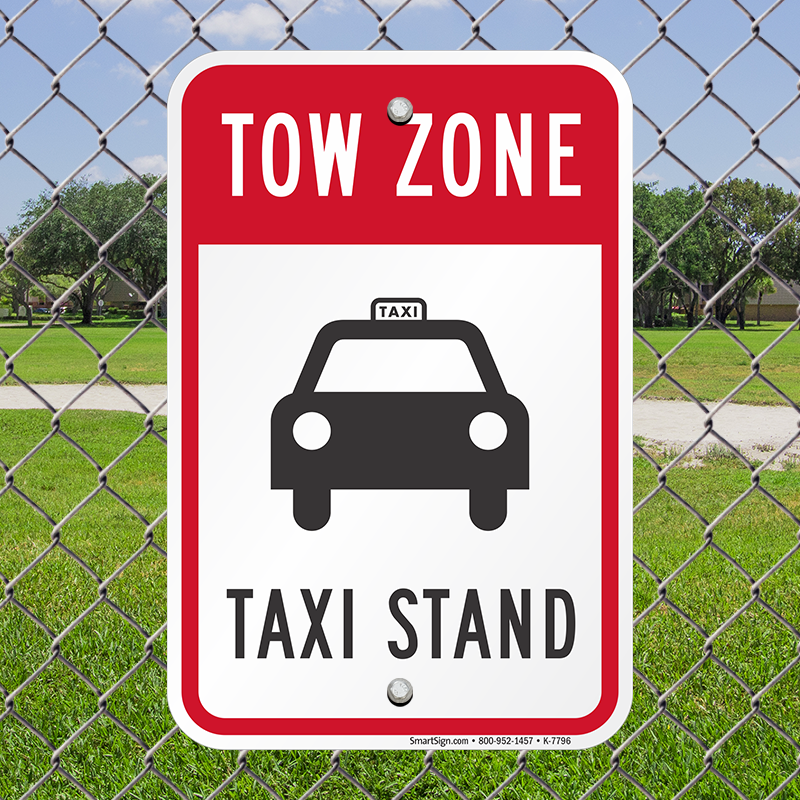 Tow Away Zone Sign - Cab Stand Sign (with Graphic), SKU: K-7796