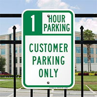1 Hour Parking, Customer Parking Only Signs