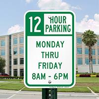 12 Hour Parking Monday Thru Friday Signs